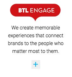BTL ENGAGE - We create memorable experiences that connect brands to the people who matter most to them | for more information head to http://btl.co.nz/divisions/btl-engage/