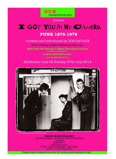 "Il manifesto di ""I Got You in My Camera -  Punk 1976-1979"", la mostra in programma a Londra alla Olympus Rockarchive Image Space Gallery fino al 4 agosto."