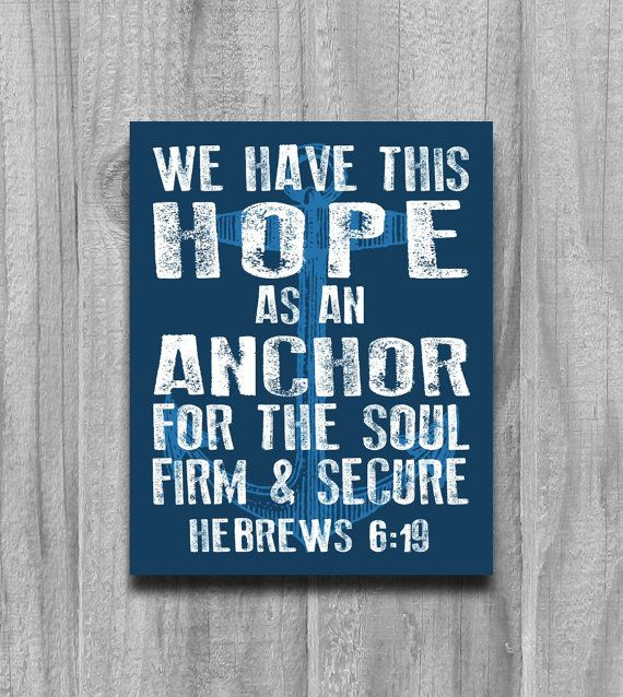 Hebrews 6 19 Anchor Wall Art Print Poster Modern Word Art Scripture Rustic Nautical Bible Verse Hope