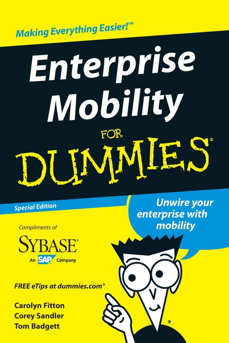 Enterprise Mobility for Dummies by Larry Zimbler via slideshare