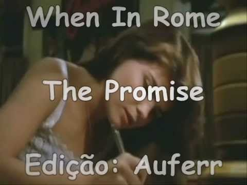When In Rome -The Promise - tradução