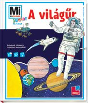 A világűr - Mi MICSODA Junior