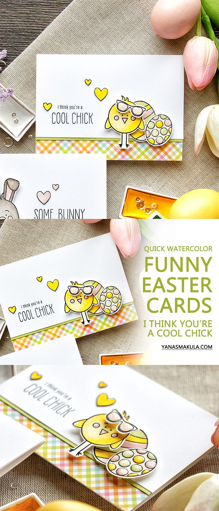 I Think You're a Cool Chick. Quick Watercolor Funny Easter Cards with Simon Says Stamp March 2017 Card Kit. http://www.yanasmakula.com/?p=57059