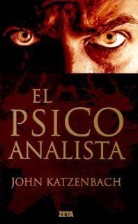 El psicoanalista - The psychoanalyst (John Katzenbach). Leído en 2014.