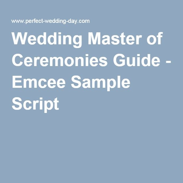Wedding Master of Ceremonies Guide - Emcee Sample Script