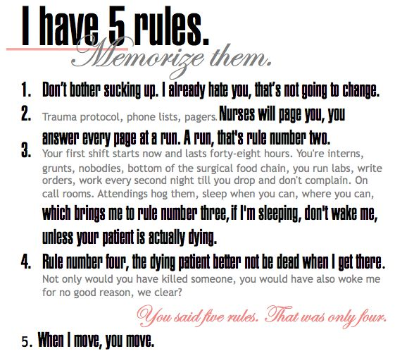 Miranda Bailey's rules for her interns.