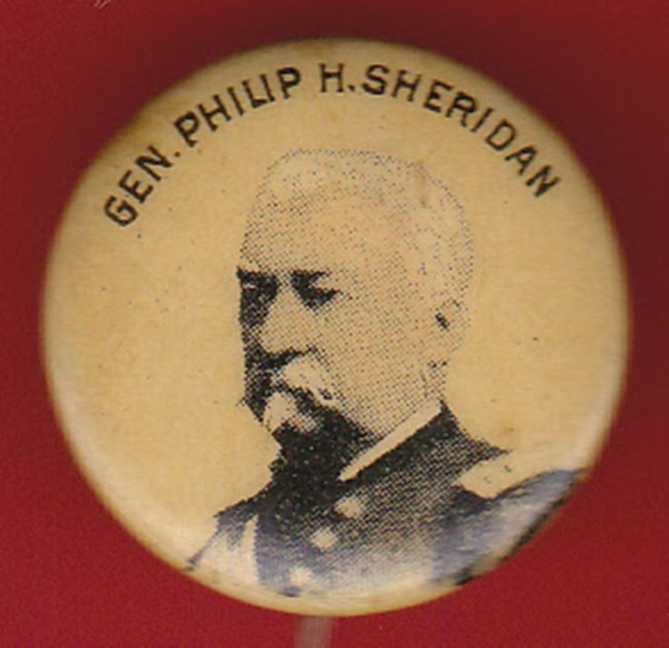 1900s GEN PHILIP SHERIDAN CIVIL WAR Tobacco Premium Pin Political Pinback Button