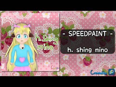 [SPEEDPAINT] h.shing mino - YouTube