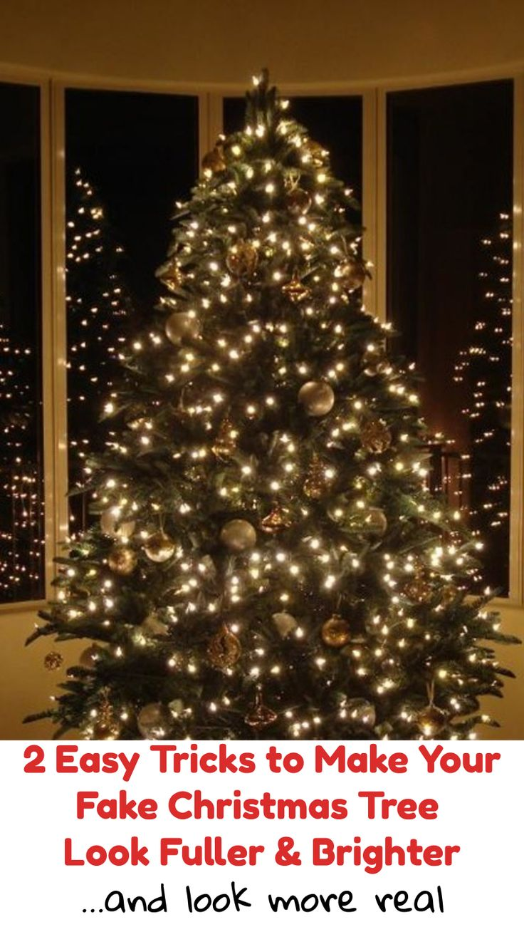 2 easy tricks to make your fake christmas tree look fuller brighter and more real fake christmas tree ideas artificial christmas trees pinterest - Real Christmas Tree Decorated
