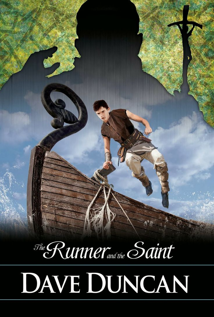 The Runner and the Saint, by Dave Duncan, #2 in the Runner series, March 1, 2014 Young Adult Fantasy new release