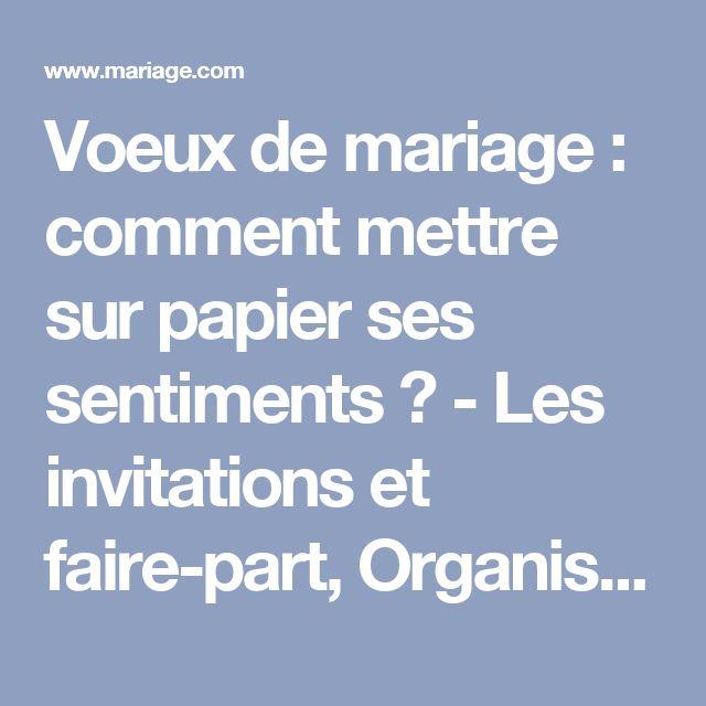 voeux de mariage comment mettre sur papier ses sentiments les invitations et faire - Ecrire Ses Voeux Mariage