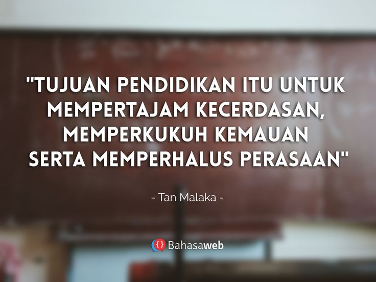 Words of wisdom by Tan malaka.  Visit: https://bahasaweb.com