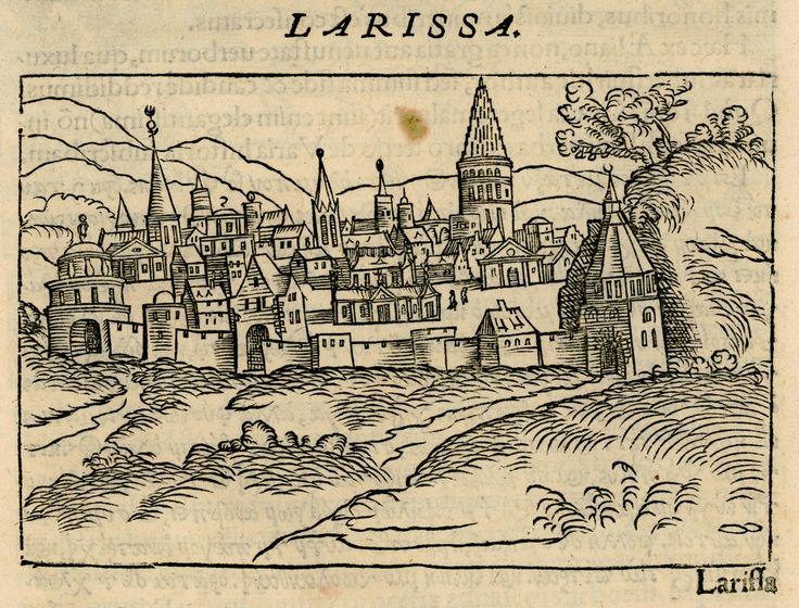 Η Λάρισα, φανταστική απεικόνιση. - GERBELIUS, Nicolas - ME TO BΛΕΜΜΑ ΤΩΝ ΠΕΡΙΗΓΗΤΩΝ - Τόποι - Μνημεία - Άνθρωποι - Νοτιοανατολική Ευρώπη - Ανατολική Μεσόγειος - Ελλάδα - Μικρά Ασία - Νότιος Ιταλία, 15ος - 20ός αιώνας