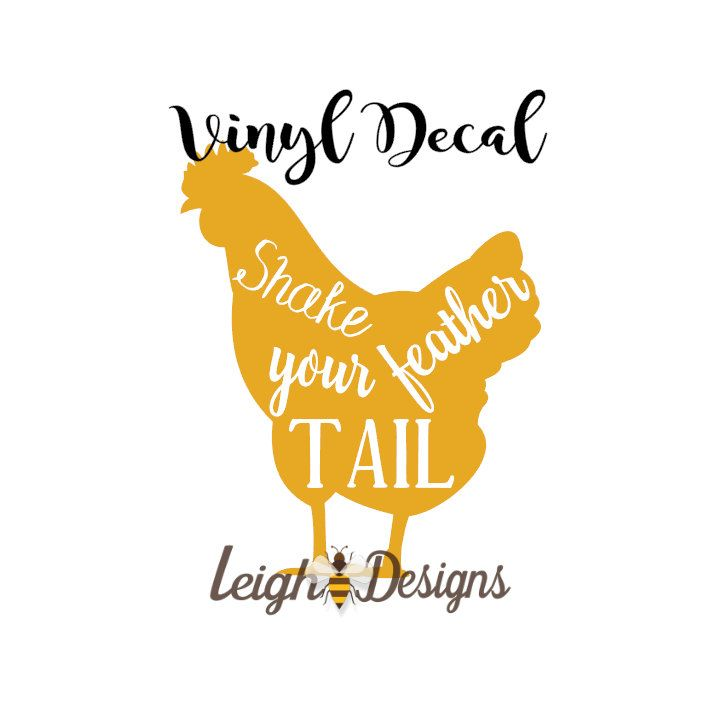 Shake Your Tail Feather Vinyl Decal, Chicken Decal, Car Decal, Vinyl Decal, Laptop Decal, Vinyl Sticker, Vinyl Car Decal, Custom Decal by leighbeedesigns on Etsy