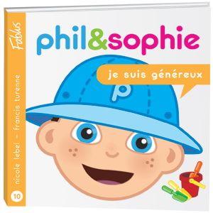 Je suis généreux  3199700096514 CPRPS Phil et Sophie sont en vacances à la plage. Lorsque de nouveaux amis veulent se joindre à eux pour construire un château de sable, Phil apprend que partager jouets et projets est beaucoup plus amusant que de vouloir tout garder pour soi. La collection Grandir avec Phil et Sophie de Fablus est une série de livres d'une trentaine de pages destinés aux enfants de 3 à 7 ans.