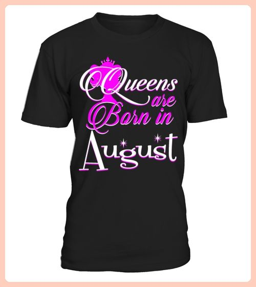 Queens Are Born In August Pride Tshirt (*Partner Link)