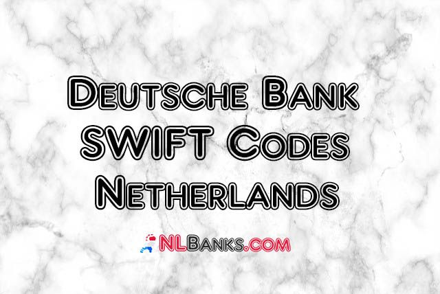 Deutsche Bank Netherlands Swift Codes In 2020 Coding Deutsch Swift