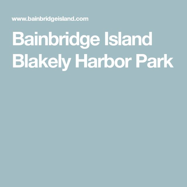 Bainbridge Island Blakely Harbor Park