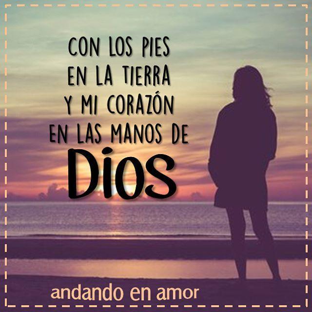 Mi corazón en las manos de Dios.