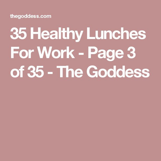 35 Healthy Lunches For Work - Page 3 of 35 - The Goddess