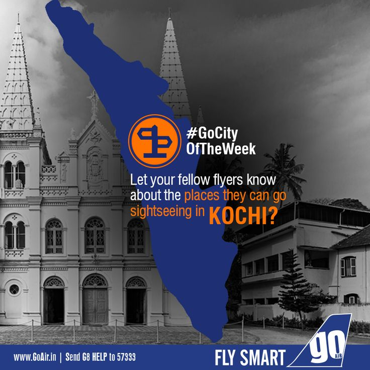 Which places would you suggest your fellow flyers to go for sight seeing while on their trip in Kochi? Non stop flights to Kochi from Mumbai. Click here to book now – www.GoAir.in #GoCityOfTheWeek #GoAir