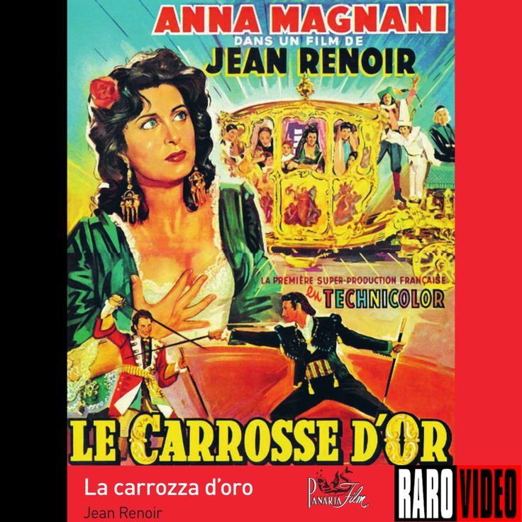 L'incontro tra Jean Renoir e Anna Magnani: La Carrozza d'Oro è una commedia sul teatro nel teatro!  Disponibile in edizione restaurata RaroVideo dal 7 marzo 2017