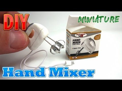 DIY Hand Mixer Miniature - YouTube