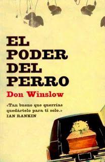 EL PODER DEL PERRO (DON WINSLOW).