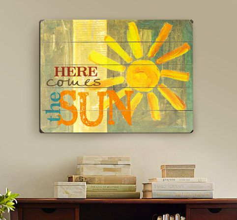 "Here Comes The Sun  Slatted Wood Art Sign by MistyMichelleDesign 30""x40"" $125 on Etsy"