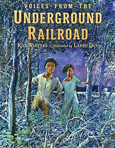 #kidlit Book of the Day: Voices from the Underground Railroad @penguinkids