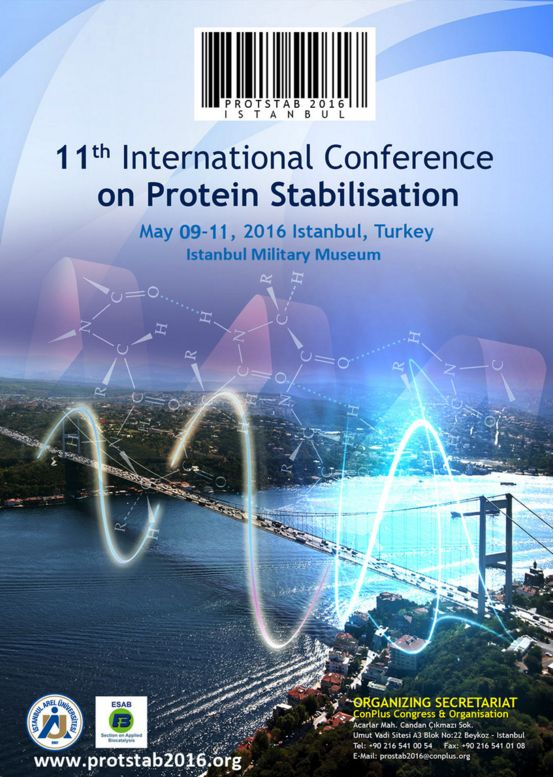 ProtStab2016 - 11th International Conference on Protein Stabilisation: http://bit.ly/1K8jWFK #MolecularBiology #MolekülerBiyoloji #Genetik #Genetics #Bioengineering #Biyomühendislik #ProteinStabilisation #Istanbul #HarbiyeAskeriMüzesi #DNA