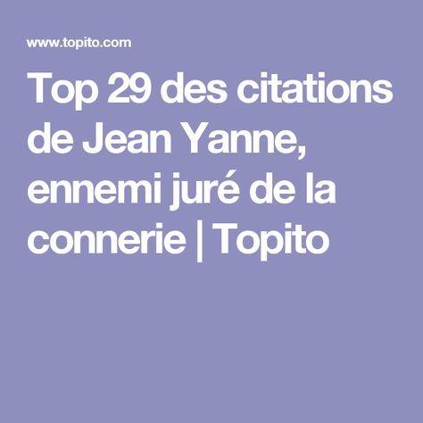 Top 29 des citations de Jean Yanne, ennemi juré de la connerie   Topito