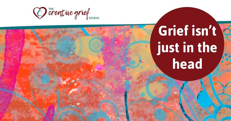 Grief Isn't Just In The Head  http://creativegriefstudio.com/grief-isnt-just-head/   Given that coaching and counseling approaches are all influenced by our social and cultural worlds – most often the values of the Modern Western world, it's no surprise that we often notice grieving being talking about as if it's all just a cognitive experience, a challenge to one's thinking, and a process of re-jigging one's thoughts.