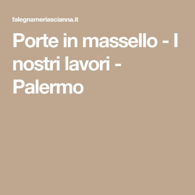 Porte in massello - I nostri lavori - Palermo