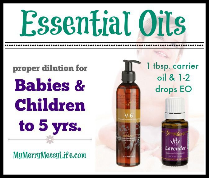 Proper Essential Oil Dilution for Babies and Children, plus which EOs are safe for babies and children