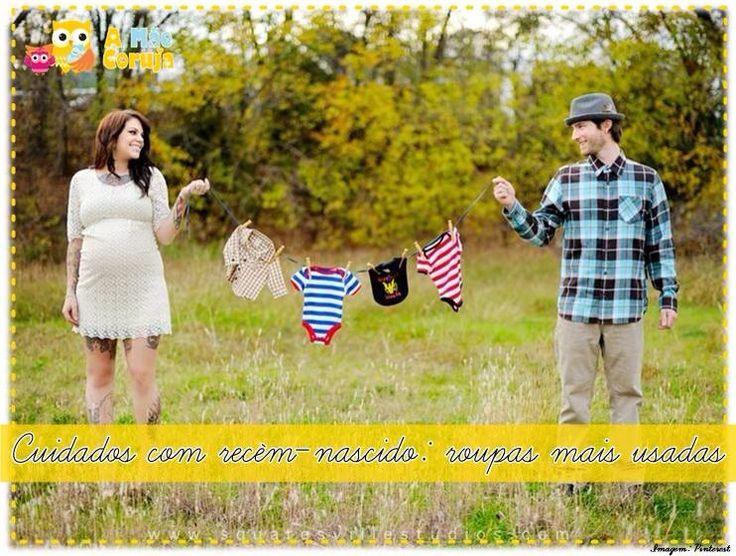 Cuidados com recém-nascidos: roupas mais usadas! www.amaecoruja.com