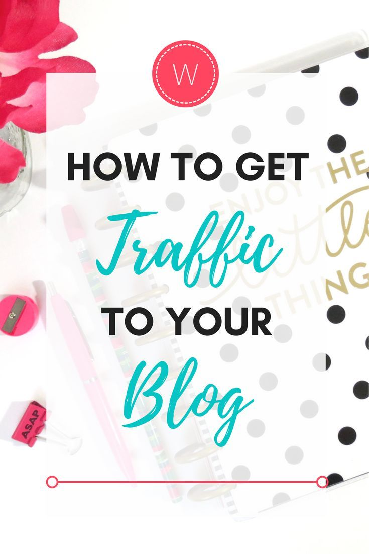 How to get more traffic to your blog and more page views | Tips on how to get more people reading your blog posts and increase your page views