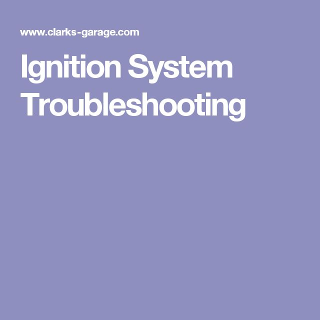 Ignition System Troubleshooting