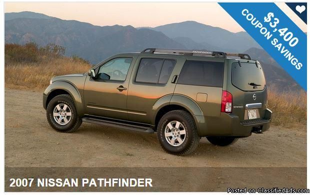 2007 NISSAN PATHFINDER / $3,400 IN COUPONS ! Exclusive coupon savings!! -