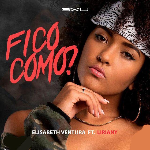 Artista Elizabeth Venturatitulo Fico Como Ft Lirianyano De