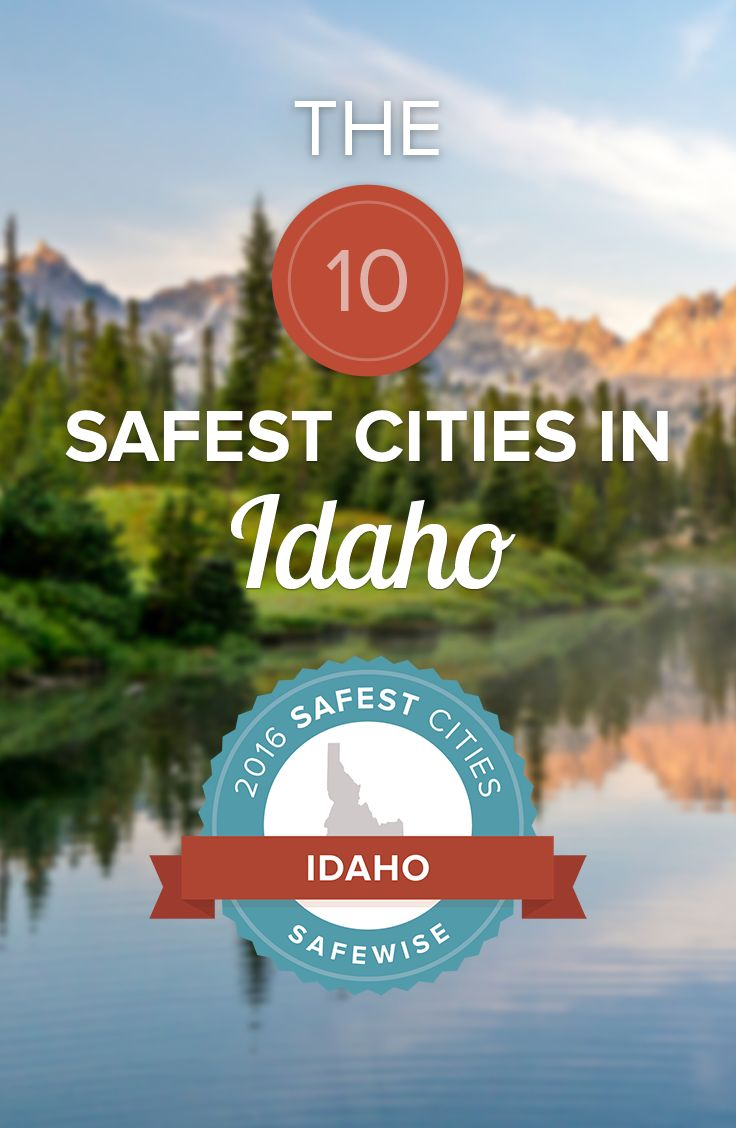 The crime rate in Idaho is 30% below the national average, but can you guess which cities in Idaho are the safest?