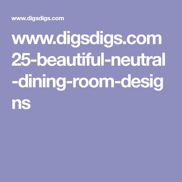 www.digsdigs.com 25-beautiful-neutral-dining-room-designs