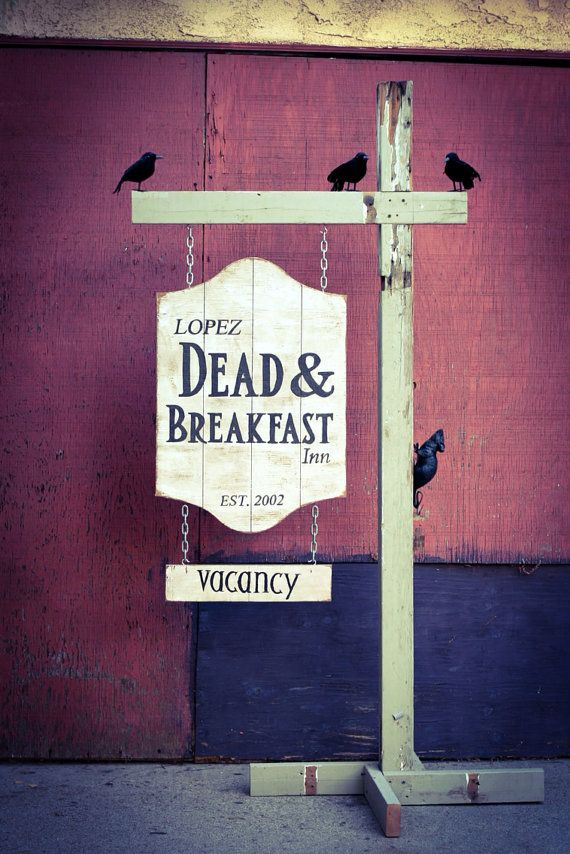 Dead & Breakfast Halloween Wooden Sign Custom by GluteusMaximus