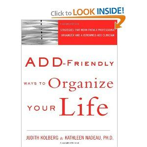 44 best organizing books i like images on pinterest organizing add friendly ways to organize your life judith kolberg kathleen nadeau ph fandeluxe Image collections