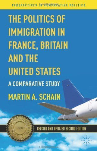 The Politics of Immigration in France, Britain, and the United States: A Comparative Study (Perspectives in Comparative Politics) by Martin A. Schain. Save 19 Off!. $27.39. Edition - Second Edition, Revised and Updated. Publisher: Palgrave Macmillan; Second Edition, Revised and Updated edition (May 15, 2012)
