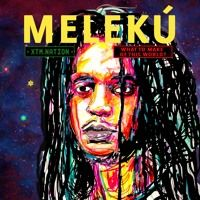 Meleku - What To Make Of This World? (XTM.NATION) by XTM.Nation on SoundCloud