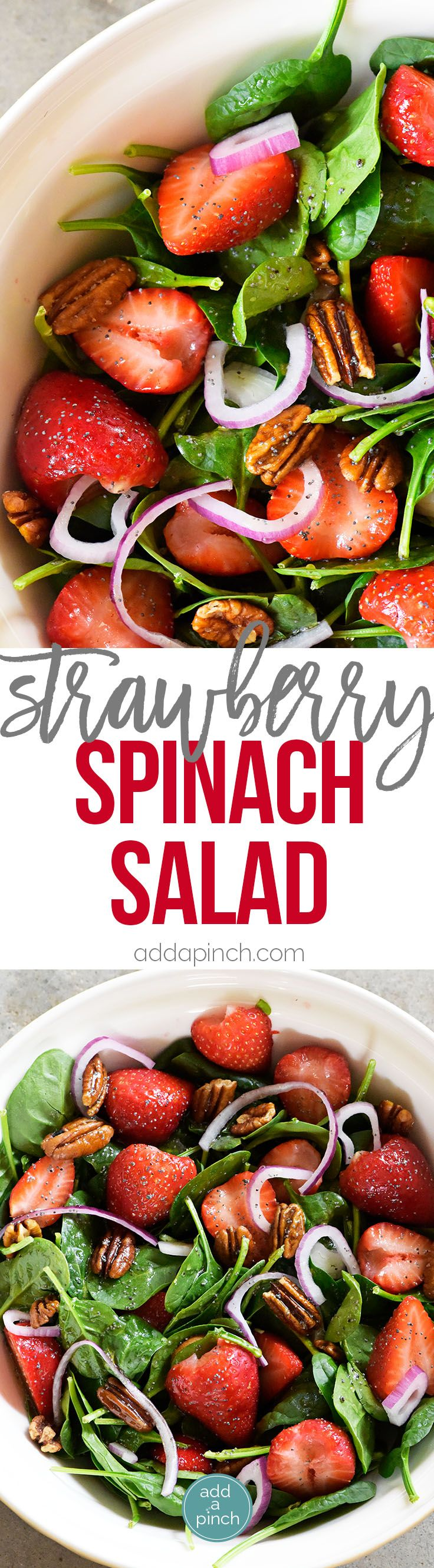 Strawberry Spinach Salad Recipe - Strawberry Spinach Salad topped with an easy Poppy Seed Dressing makes for a beautiful and delicious spring and summer salad recipe. Perfect for parties, picnics, and get-togethers! Always a crowd favorite! // addapinch.com