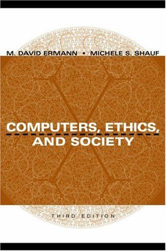 Computers, Ethics, and Society