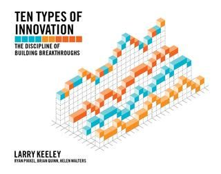 Ten Types of Innovation: The Discipline of Building Breakthroughs book preview
