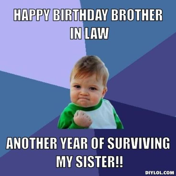Happy Birthday Brother In Law Resized Success Kid Meme